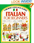 Italian for Beginners (Usborne Langua...