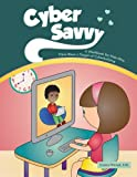 Cyber Savvy: A Workbook for Kids Who Have Been a Target of Cyberbullying (Helping Kids Heal Series)