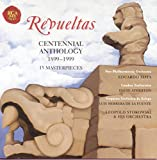 Revueltas Centennial Anthology 1899-1999