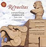 Revueltas: Centennial Anthology (1899...