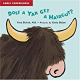 Does a Yak Get a Haircut? (Early Experiences)