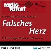 Falsches Herz (Radio Tatort) | Friedrich Ani, Uta-Maria Heim