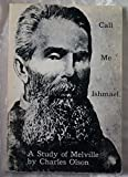 Call Me Ishmael: A Study of Melville