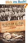 Death Row All Stars: A Story of Baseb...