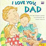 img - for I Love You, Dad book / textbook / text book