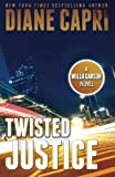 img - for Twisted Justice (The Hunt for Justice Series) (Volume 2) book / textbook / text book