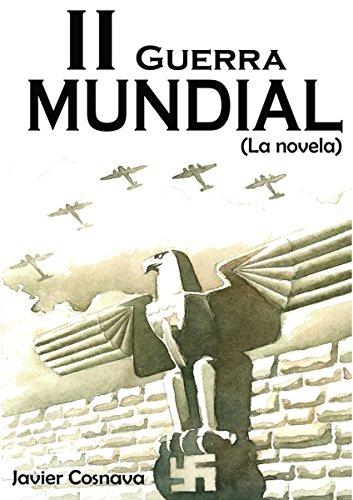 LA SEGUNDA GUERRA MUNDIAL, La novela (Edición corregida y ampliada. 1000 pags): 1939-40: El Asesinato de Europa