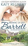 img - for Breaking Up with Barrett: The English Brothers #1 (The Blueberry Lane Series) book / textbook / text book