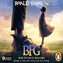 The BFG | Livre audio Auteur(s) : Roald Dahl Narrateur(s) : David Walliams