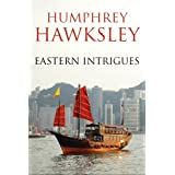 Eastern Intriguesby Humphrey Hawksley