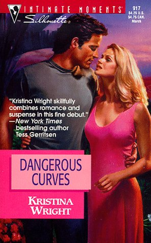 Image for Dangerous Curves (March Madness) (Silhouette Intimate Moments)