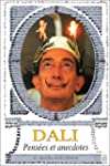 Pensees et anecdotes (dali)