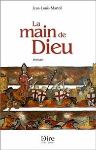 La Main de Dieu par Jean-Louis Marteil