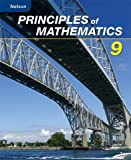 Nelson Principles of Mathematics 9: Student Text: Written by Marian Small, 2007 Edition, (1st Edition) Publisher: Nelson Canada ELHI [Hardcover]