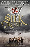 Silk Road (English Edition)
