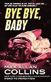 Bye Bye, Baby (Memoirs of Nathan Heller)