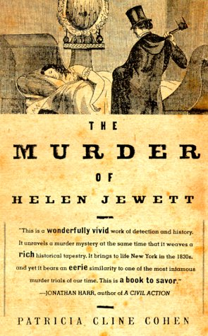 The Murder of Helen Jewett: Patricia Cline Cohen: 9780679740759: Amazon.com: Books