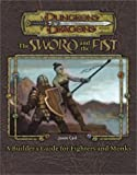 Sword and Fist: A Guidebook to Fighters and Monks (Dungeons & Dragons Accessories)(Jason Carl)