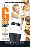 The GFree Diet A GlutenFree Survival Guide
