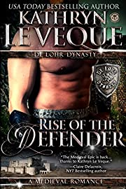 Rise of the Defender: Book One The de Lohr Dynasty