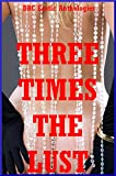 img - for Three Times the Lust: Five Explicit FFM M nage a Trois Stories book / textbook / text book