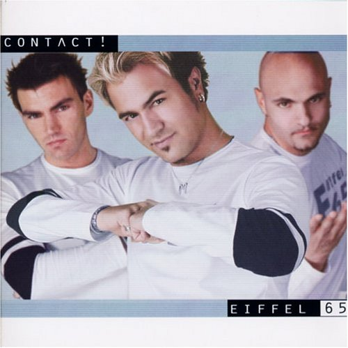 Eiffel 65 - Contact - Zortam Music