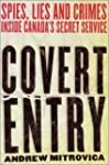 Covert Entry: Spies, Lies and Crimes...
