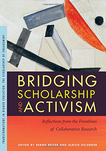 Bridging Scholarship and Activism: Reflections from the Frontlines of Collaborative Research (Transformations in Higher Education) PDF