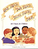 One Potato, Two Potato, Three Potato, Four: 165 Chants for Children