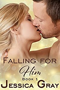 Falling For Him 1 by Jessica Gray ebook deal