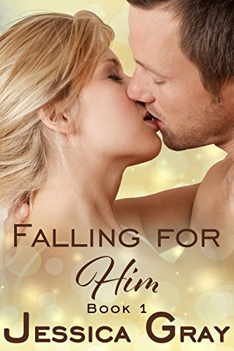 Falling For Him by Jessica Gray ebook deal