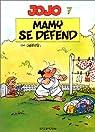 Jojo, tome 7 : Mamy se défend