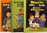 Three Raggedy Ann / Andy Books in Original Slipcase * Raggedy Ann and Andy and the Nice Fat Policeman * Raggedy Ann Stories * Raggedy Andy Stories
