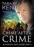 Crime After Crime (Alexander Kane Book 1)