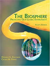 THE BIOSPHERE PROTECTING OUR GLOBAL ENVIRONMENT by KAUFMAN-FRANZ