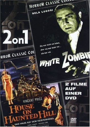 White Zombie/House on Haunted Hill