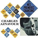 echange, troc Charles Aznavour - Mes Premières Chansons