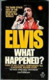 Elvis: What Happened? (034530635X) by Steve Dunleavy