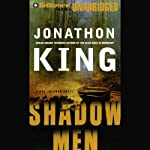 Shadow Men: Max Freeman #3 (       UNABRIDGED) by Jonathon King Narrated by David Colacci