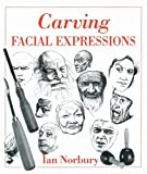 img - for Carving Facial Expressions book / textbook / text book
