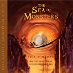 The Sea of Monsters: Percy Jackson and the Olympians, Book 2 (       UNABRIDGED) by Rick Riordan Narrated by Jesse Bernstein