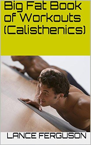 Big Fat Book of Workouts (Calisthenics) PDF