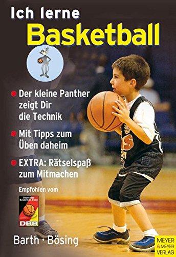 Ich lerne Basketball (Ich lerne, ich trainiere...)