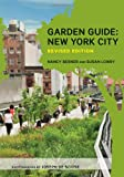 img - for Garden Guide: New York City, Revised Edition book / textbook / text book
