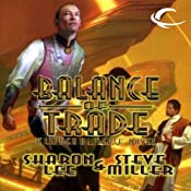 Balance of Trade: Liaden Universe Books of Before, Book 3 | [Sharon Lee, Steve Miller]