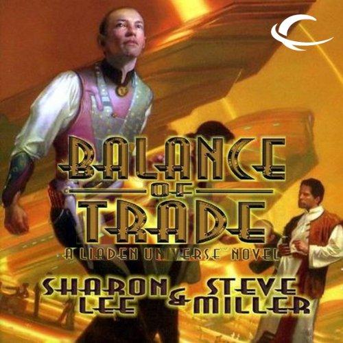Balance of Trade (Liaden Universe #3) - Sharon Lee & Steve Miller