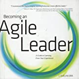 img - for Becoming an Agile Leader, a Guide to Learning From Your Experiences book / textbook / text book