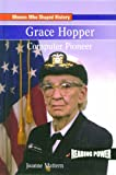 Grace Hopper: Computer Pioneer (Reading Power: Women Who Shaped History)