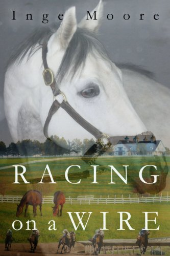 Racing On A Wire by Inge Moore ebook deal