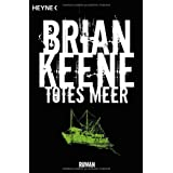 "Totes Meer: Romanvon ""Brian Keene"""